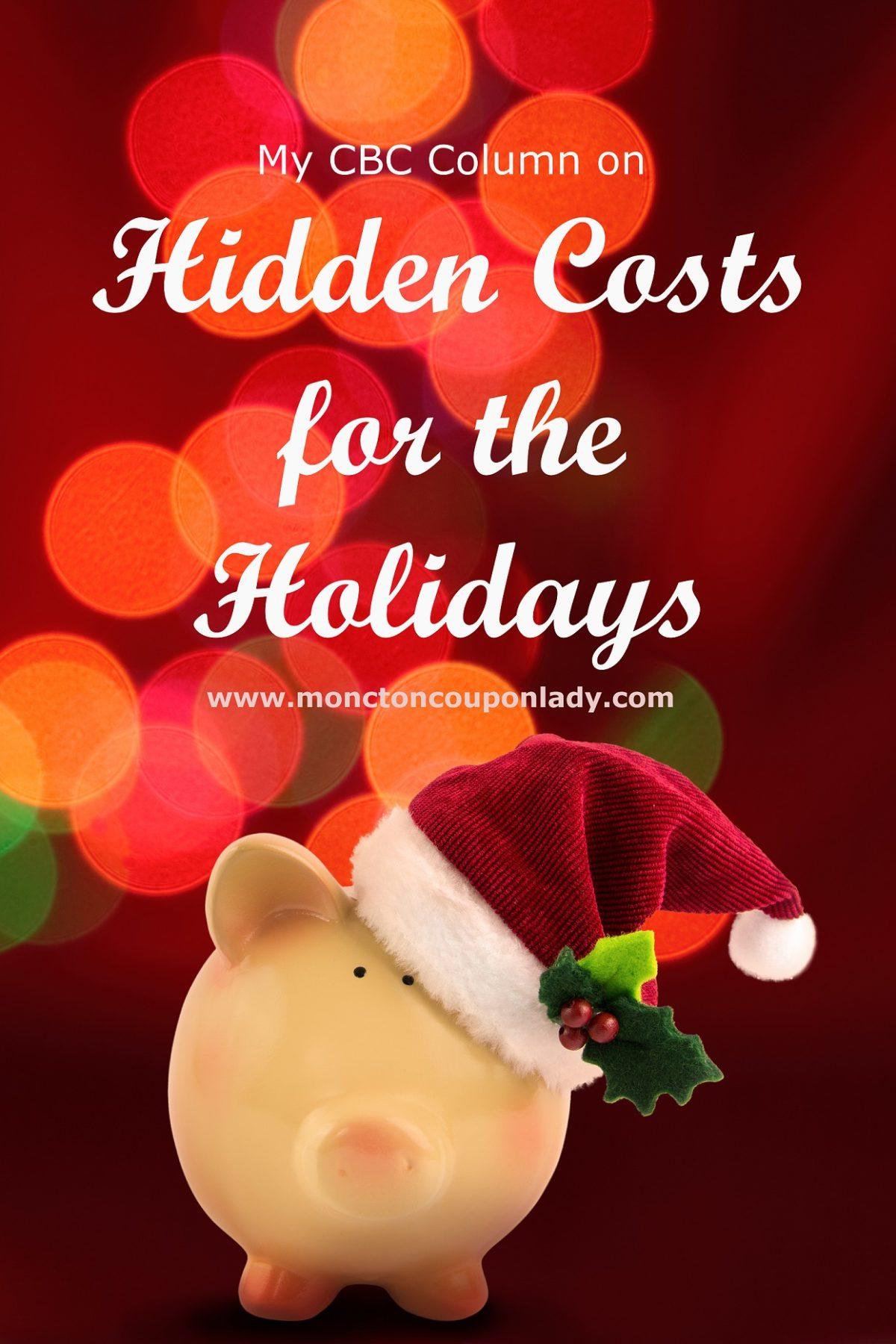 CBC Radio Column: Hidden Costs This Holiday