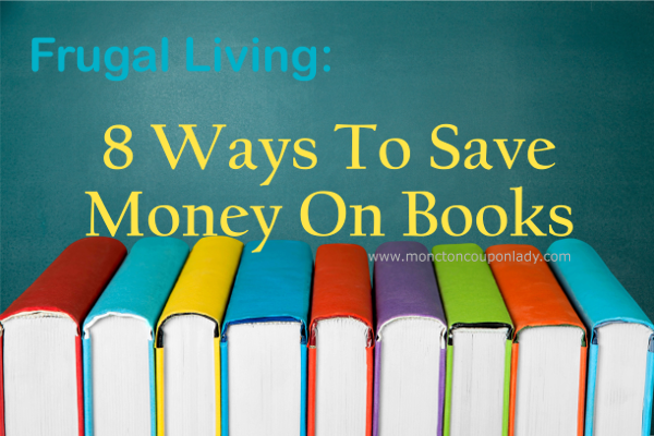 Frugal Living: 8 Ways To Save Money On Books