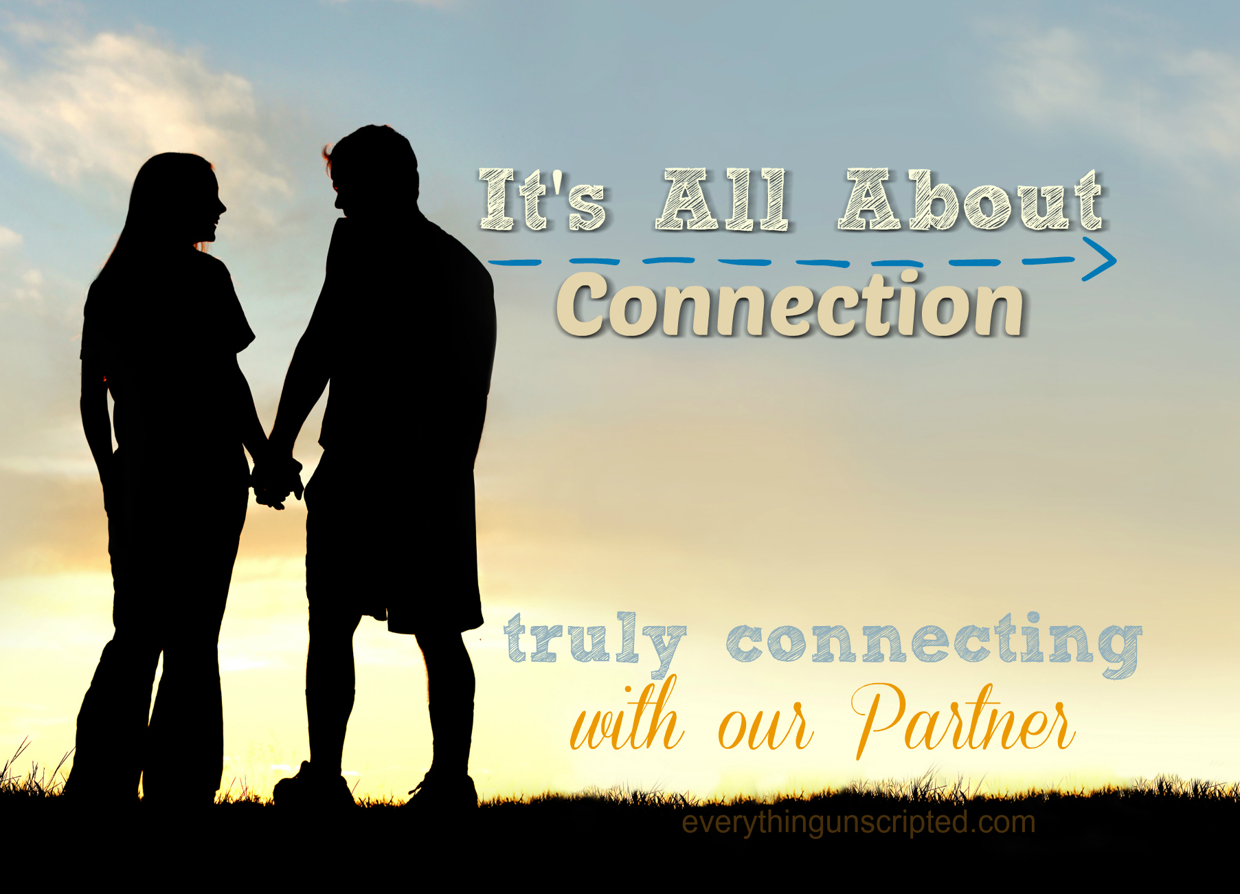 It's All About Connection – With Your Spouse