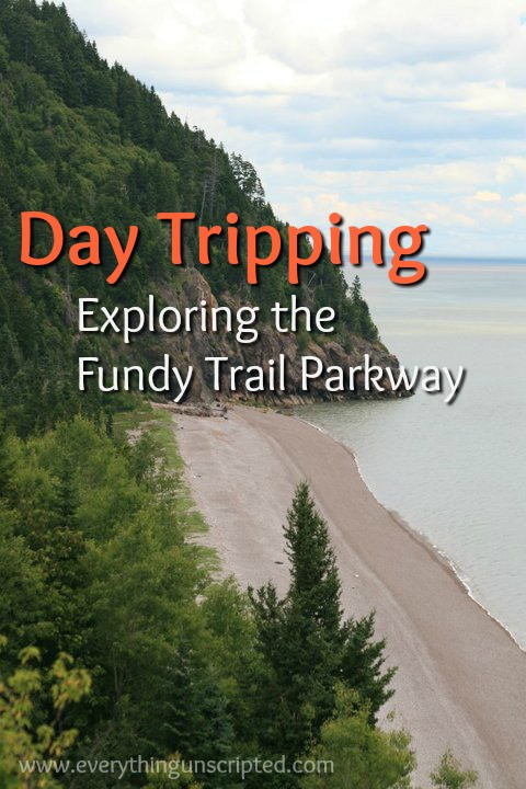 Day Tripping – Fundy Trail Parkway