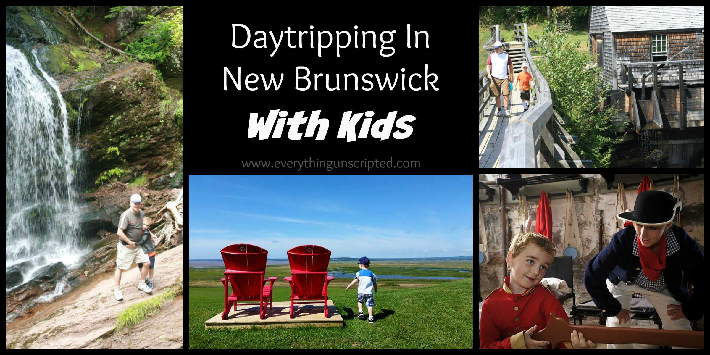 Day Tripping In NB With Kids