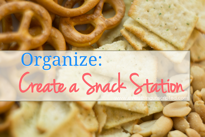 Organize: Create A Snack Station
