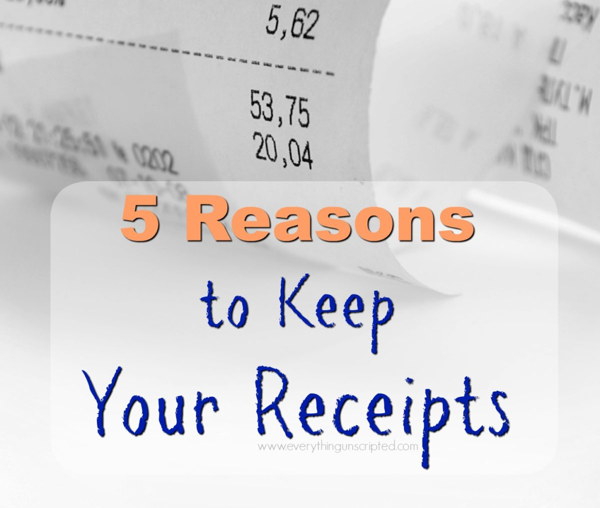 5 Reasons To Keep Your Receipts