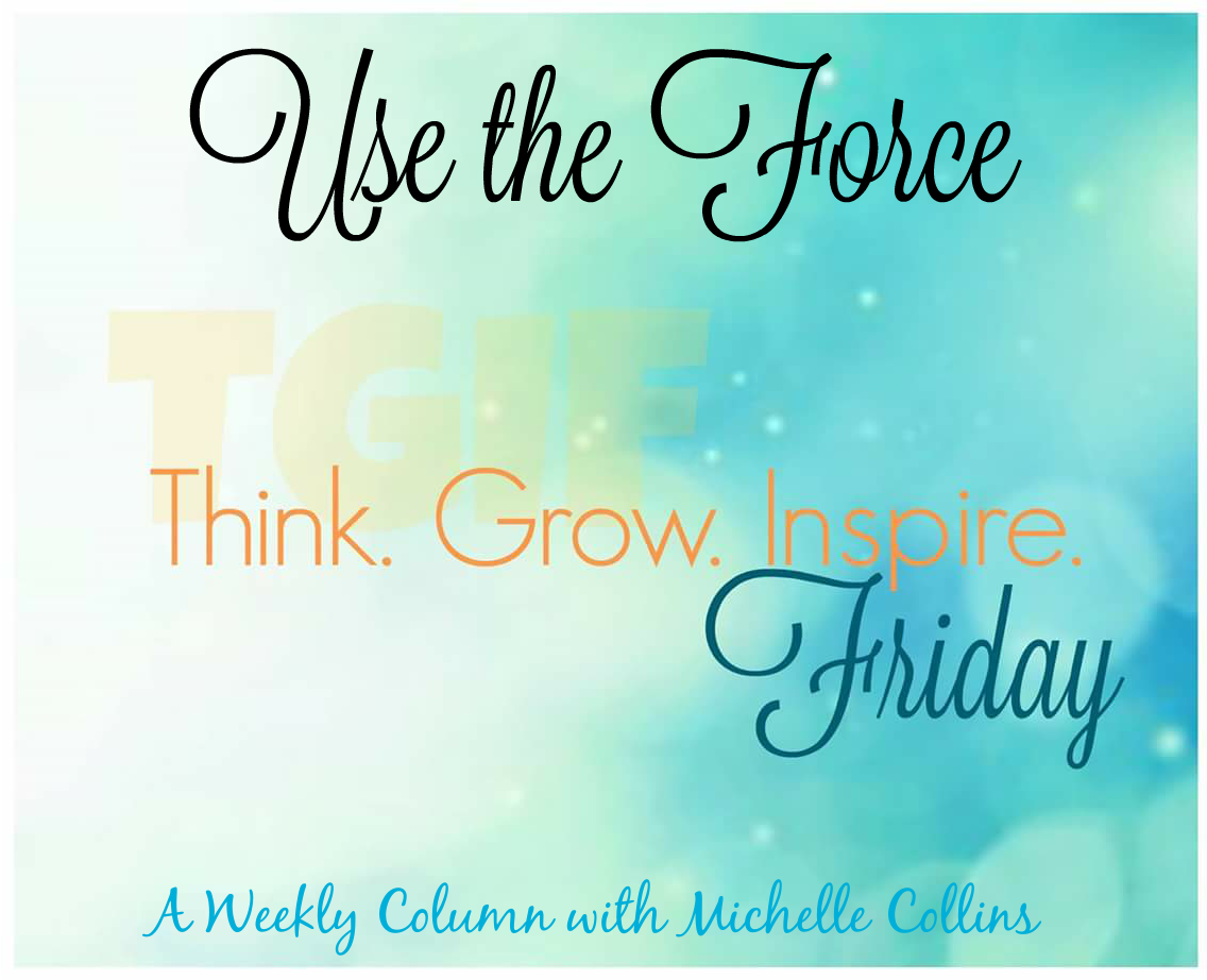tgiF – Use The Force