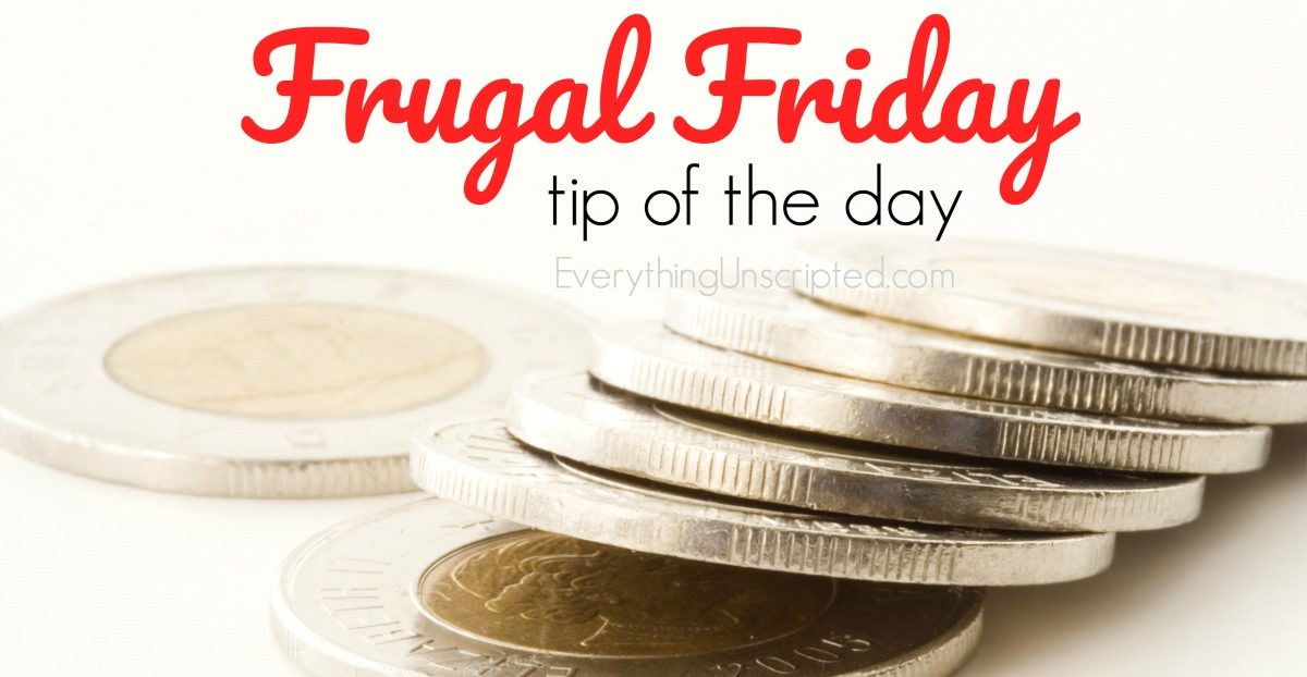Frugal Friday – Save over $700 this year with this tip!