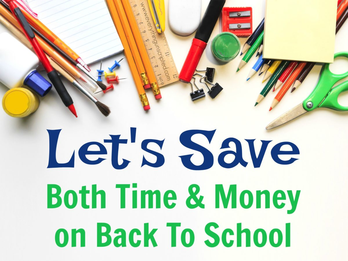 Let's Save Both Time & Money on Back To School