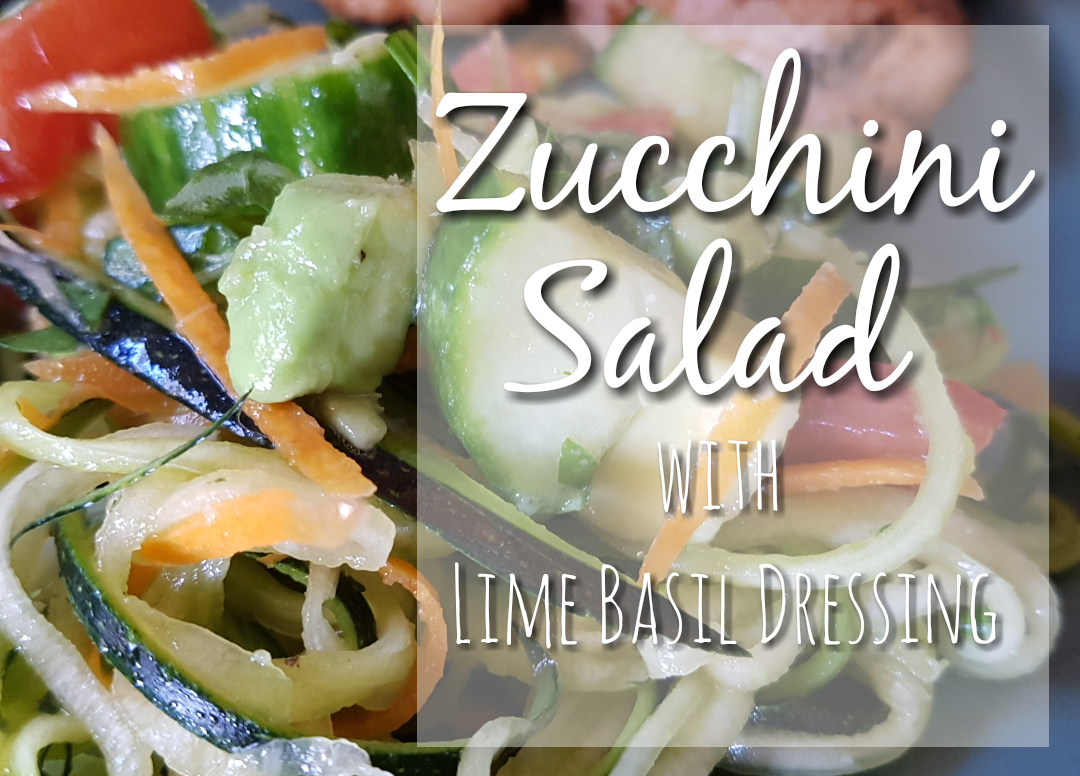 Zucchini Salad with Lime Basil Dressing