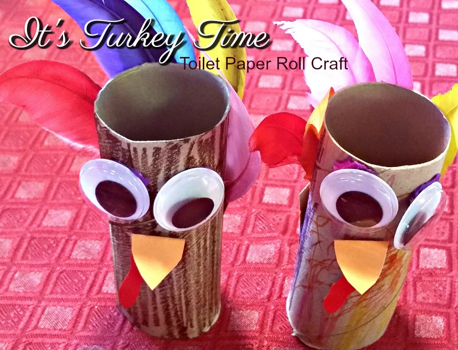 It's Turkey Time – Toilet Paper Roll Craft