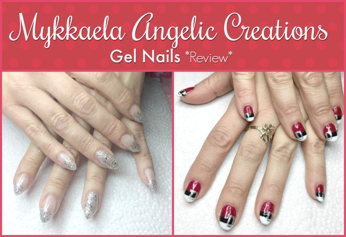 Gel Nails by Mykkaela Angelic Creations *Review*