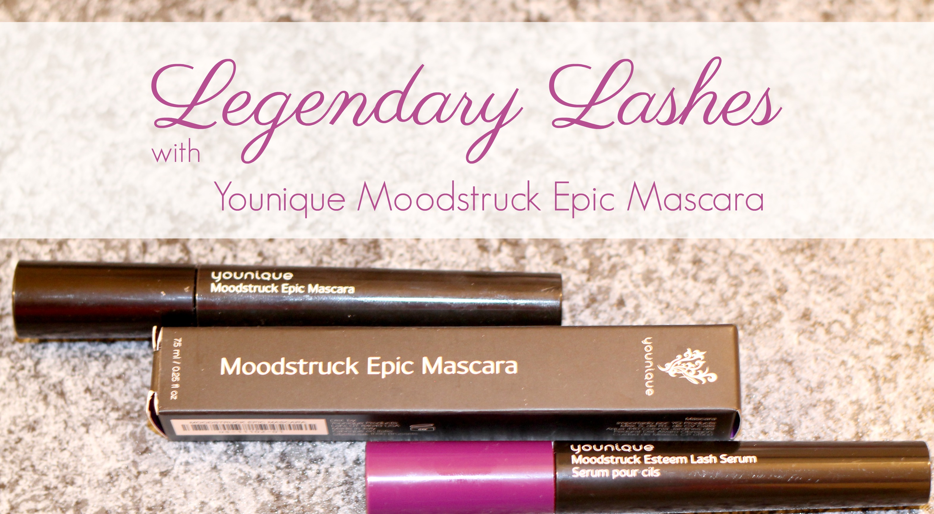 Legendary Lashes Younique Moodstruck Epic Mascara Review